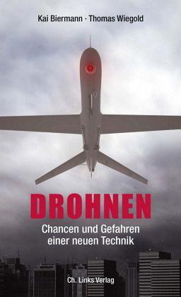 Drohnen - Biermann, Kai; Wiegold, Thomas