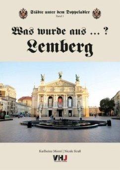 Was wurde aus...? Lemberg - Morré, Karlheinz; Kraft, Nicole