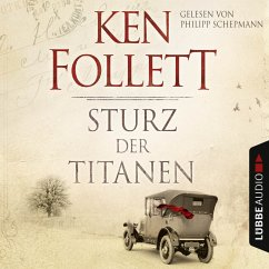 Sturz der Titanen / Die Jahrhundert-Saga Bd.1 (MP3-Download) - Follett, Ken