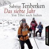 Das siebte Jahr - Von Tibet nach Indien (MP3-Download)