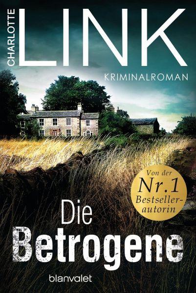 Die Betrogene (eBook, ePUB) - Link, Charlotte