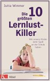 Die 10 größten Lernlustkiller (eBook, ePUB)