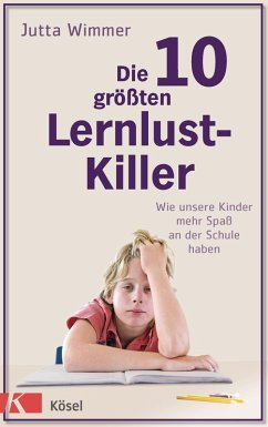 Die 10 größten Lernlustkiller (eBook, ePUB) - Wimmer, Jutta