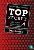 Das Kartell / Top Secret. Die neue Generation Bd.4 (eBook, ePUB)