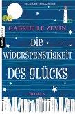 Die Widerspenstigkeit des Glücks (eBook, ePUB)