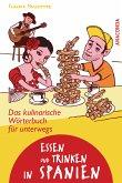 Essen und Trinken in Spanien - Das kulinarische Wörterbuch für unterwegs (eBook, ePUB)