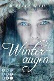 Winteraugen / North & Rae Bd.1 (eBook, ePUB)