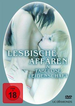 Lesbische Affären & Tabulose Leidenschaft
