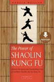 Power of Shaolin Kung Fu (eBook, ePUB)