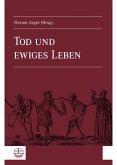 Tod und ewiges Leben (eBook, PDF)