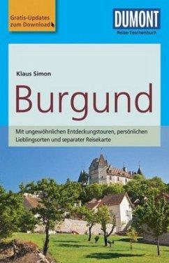 DuMont Reise-Taschenbuch Reiseführer Burgund - Simon, Klaus