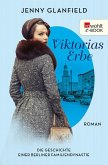Viktorias Erbe / Die Geschichte einer Berliner Familiendynastie Bd.3 (eBook, ePUB)