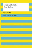 Don Karlos. Textausgabe mit Kommentar und Materialien