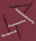 Hebelstabwerke / Reciprocal Frameworks