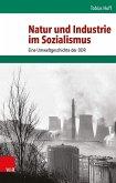 Natur und Industrie im Sozialismus