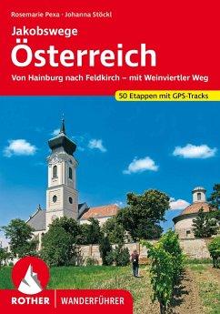 Rother Wanderführer Jakobswege Österreich - Stöckl-Pexa, Rosemarie; Stöckl, Marcus