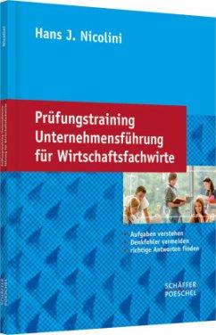 Prüfungstraining Unternehmensführung für Wirtsc...