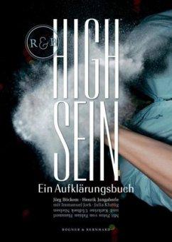 High Sein - Böckem, Jörg; Jungaberle, Henrik