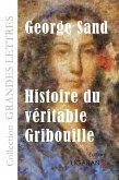 Histoire du véritable Gribouille (grands caractères)