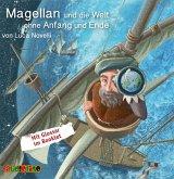 Magellan und die Welt ohne Anfang und Ende, 1 Audio-CD