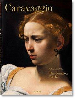 Caravaggio. Das vollständige Werk - Schütze, Sebastian