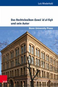 Das Rechtslexikon Qawa´id al-fiqh und sein Autor