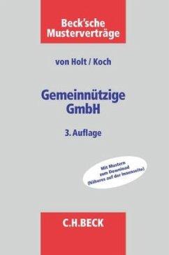 Gemeinnützige GmbH - Holt, Thomas von; Koch, Christian