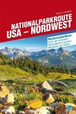 Nationalparkroute USA - Nordwest