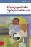 Störungsspezifische Psychodramatherapie
