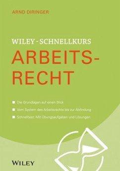 Wiley-Schnellkurs Arbeitsrecht