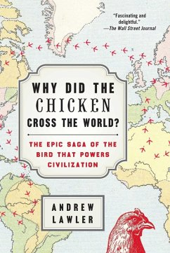 Why Did the Chicken Cross the World? (eBook, ePUB) - Lawler, Andrew