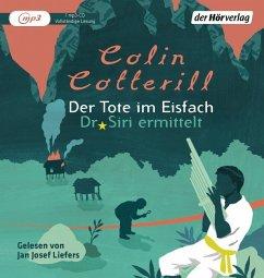 Der Tote im Eisfach / Dr. Siri Bd.5 (1 MP3-CDs) - Cotterill, Colin