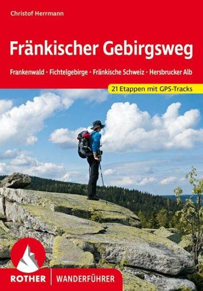 Fränkischer Gebirgsweg - Herrmann, Christof