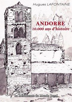 Andorre, 10.000 ans d'histoire (eBook, ePUB)