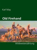 Old Firehand (eBook, ePUB)