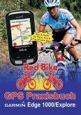 GPS Praxisbuch Garmin Edge 1000/Explore (eBook, ePUB)
