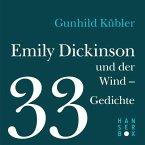 Emily Dickinson und der Wind - 33 Gedichte (eBook, ePUB)