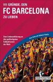 111 Gründe, den FC Barcelona zu lieben (eBook, ePUB)
