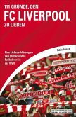 111 Gründe, den FC Liverpool zu lieben (eBook, ePUB)