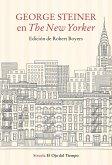George Steiner en The New Yorker (eBook, ePUB)