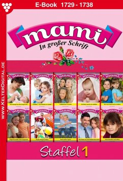Mami Staffel 1 - Familienroman (eBook, ePUB) - Reutling, Gisela; Horn, Eva-Maria; Mansdorf, Annette; Svanberg, Susanne; Bolten, Yvonne