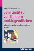 Spiritualität von Kindern und Jugendlichen (eBook, ePUB)