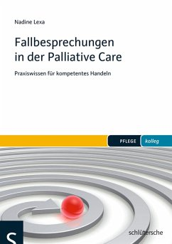 Fallbesprechungen in der Palliative Care (eBook, PDF) - Lexa, Nadine