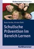 Schulische Prävention im Bereich Lernen (eBook, ePUB)
