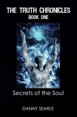 The Truth Chronicles Book 1: Secrets of the Soul (eBook, ePUB)