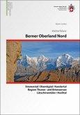 Berner Alpen Nord - Gstaad / Gantrisch / Simmen- und Kandertal / Lauterbrunnen / Grindelwald / Meiringen / Brienzersee