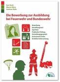 Die Bewerbung zur Ausbildung bei Feuerwehr und Bundeswehr