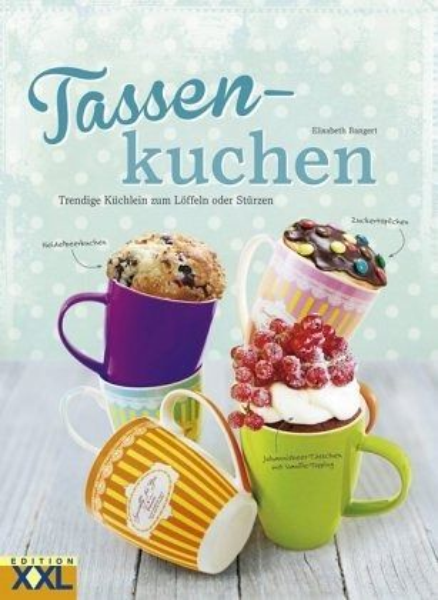 Tassenkuchen Von Elisabeth Bangert Portofrei Bei Bucher De Bestellen
