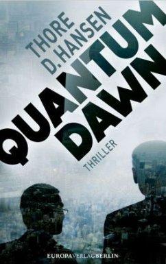Quantum Dawn - Hansen, Thore D.