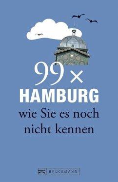 Hamburg Stadtführer: 99x Hamburg wie Sie es noch nicht kennen - weniger als 111 Orte, dafür der besondere Reiseführer mit Geheimtipps und Sehenswürdigkeiten. Ideal geeignet für junge Leute. (Mängelexemplar)